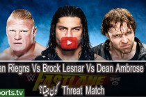 WWE Feastlane Roman Riegns Vs Brock Lesnar Vs Dean Ambrose Triple Threat Match HD